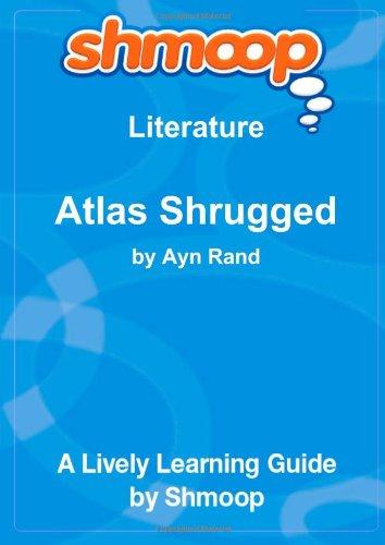9781610623575: Atlas Shrugged: Shmoop Literature Guide