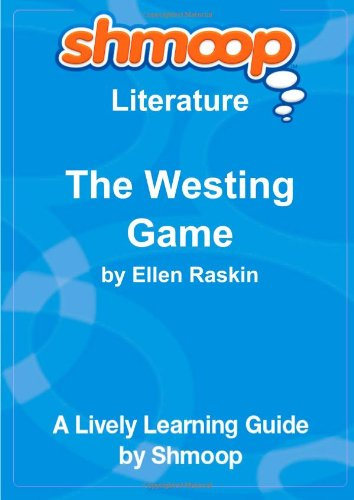 9781610624404: The Westing Game: A Puzzle Mystery: Shmoop Literature Guide