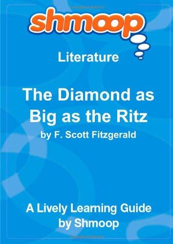 9781610624558: The Diamond as Big as the Ritz: Shmoop Literature Guide