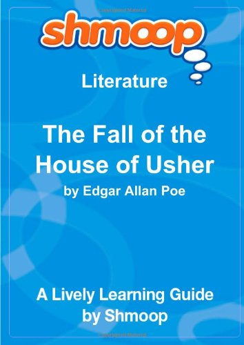 9781610624602: The Fall of the House of Usher: Shmoop Literature Guide