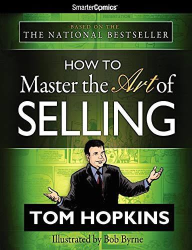 9781610660037: How to Master the Art of Selling from SmarterComics