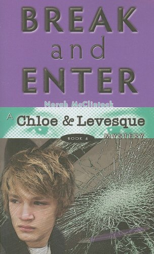 9781610670050: Break and Enter (Chloe and Levesque Mysteries)