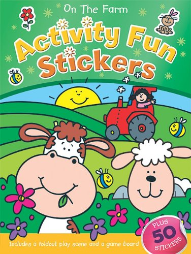 On the Farm Activity Fun Stickers (Books in Action): Brenda Apsley