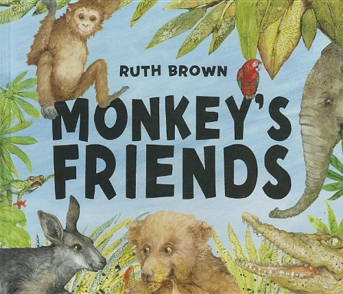 Monkey's Friends (1610670450) by Brown, Ruth