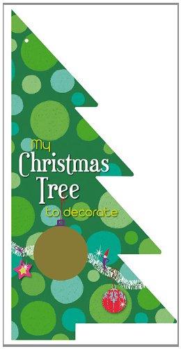 9781610670562: My Christmas Tree to Decorate