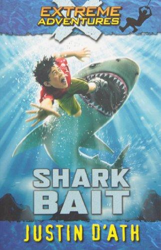 9781610671194: Shark Bait (Extreme Adventures #3 )