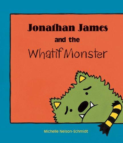 9781610671316: Jonathan James and the Whatif Monster
