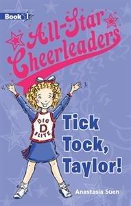 9781610671408: Tick Tock, Taylor! - All-Star Cheerleaders (Book 1)
