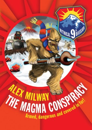 The Magma Conspiracy : Armed, Dangerous and: Alex Milway