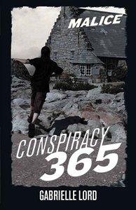 Conspiracy 365 Malice Hardback (Conspiracy 365): Gabrielle Lord