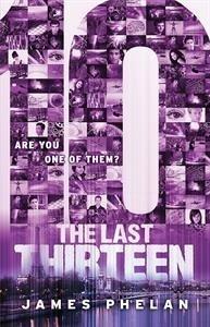 9781610672672: The Last Thirteen: 10 (Book 4)