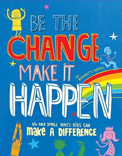 9781610674041: Be the Change, Make it Happen