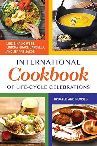 9781610690157: International Cookbook of Life-Cycle Celebrations, 2nd Edition