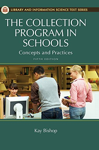 9781610690218: The Collection Program in Schools: Concepts and Practices, 5th Edition (Library and Information Science Text (Hardcover))