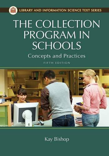 9781610690225: The Collection Program in Schools: Concepts and Practices, 5th Edition (Library and Information Science Text Series)