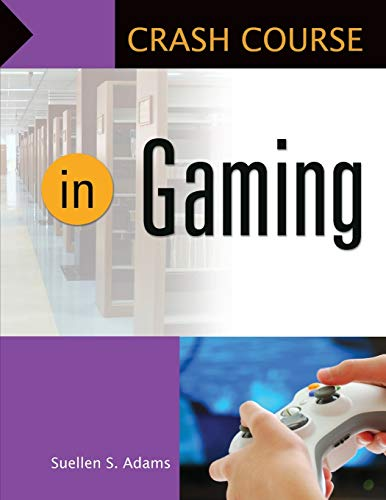 9781610690461: Crash Course in Gaming