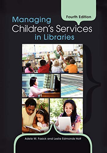 9781610691000: Managing Children's Services in Libraries, 4th Edition