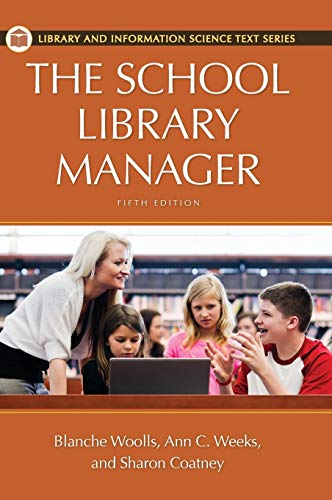9781610691321: The School Library Manager, 5th Edition (Library and Information Science Text)