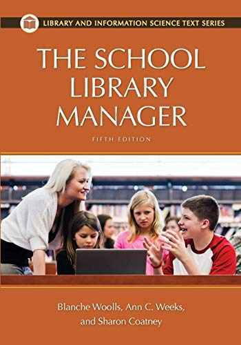 9781610691338: The School Library Manager, 5th Edition (Library and Information Science Text)
