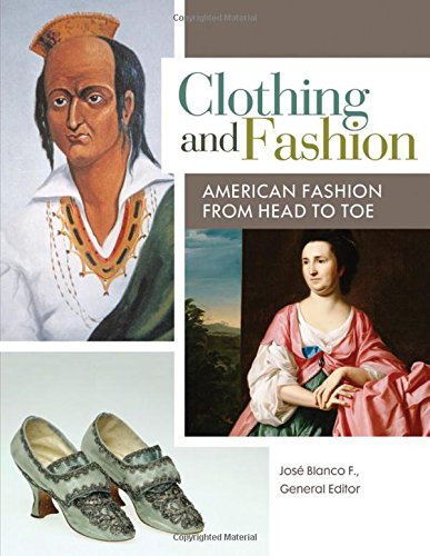 Clothing and Fashion 9781610693097 This unique four-volume encyclopedia examines the historical significance of fashion trends, revealing the social and cultural connections of clothing from the precolonial times to the present day. · Covers the fashions of all economic levels of Americans from the indigent to the very wealthy, from T-shirts to architecturally sculptured gowns and suits · Includes hundreds of illustrations, sidebars, and primary documents to illuminate important areas of interest and encourage active learning · Addresses topics such as the formal wear of the Belle Epoque era, hairstyles of the Empire Revival, haute couture, and the evolution of clothes for teenagers · Presents four full-color photographic essays of clothing styles throughout American history