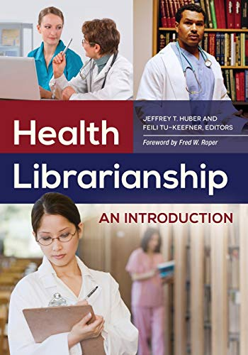 Health Librarianship: An Introduction