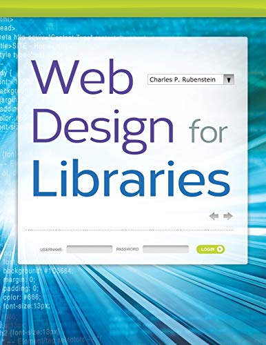 9781610693431: Web Design for Libraries
