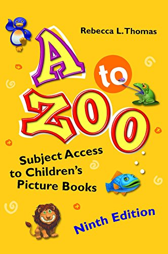 9781610693530: A to Zoo: Subject Access to Children's Picture Books, 9th Edition