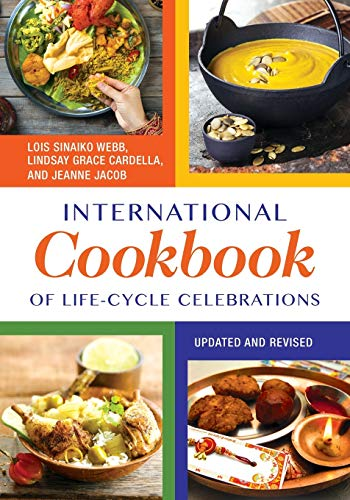 9781610693714: International Cookbook of Life-Cycle Celebrations, 2nd Edition