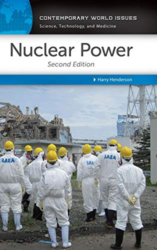 Nuclear Power: A Reference Handbook, 2nd Edition (Contemporary World Issues): Henderson, Harry R.