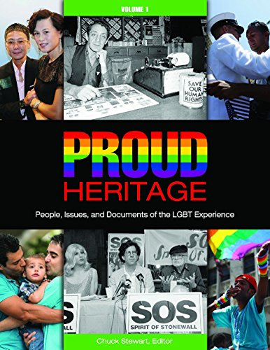 Proud Heritage [3 volumes]: People, Issues, and Documents of the LGBT Experience