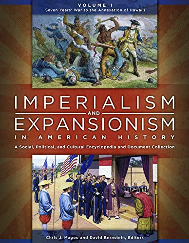 9781610694292: Imperialism and Expansionism in American History [4 volumes]: A Social, Political, and Cultural Encyclopedia and Document Collection