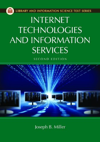 9781610694728: Internet Technologies and Information Services, 2nd Edition (Library and Information Science Text)