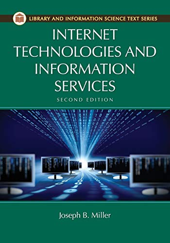 9781610694735: Internet Technologies and Information Services, 2nd Edition (Library and Information Science Text)