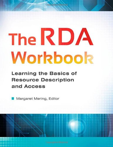 9781610694896: The RDA Workbook: Learning the Basics of Resource Description and Access