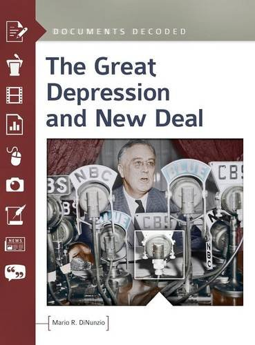 The Great Depression and New Deal: Documents Decoded: DiNunzio, Mario R.