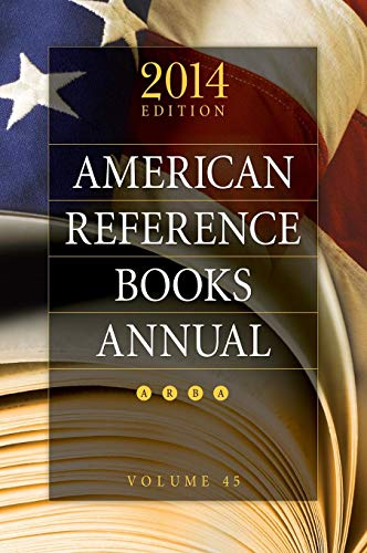 9781610695480: American Reference Books Annual: 2014 Edition, Volume 45