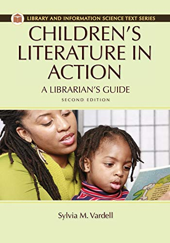 Children s Literature in Action: A Librarian s Guide (Paperback)