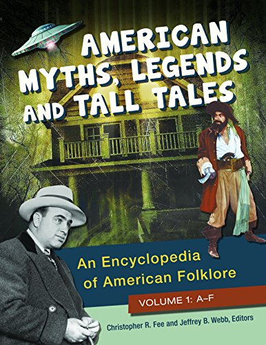 9781610695671: American Myths, Legends, and Tall Tales [3 volumes]: An Encyclopedia of American Folklore
