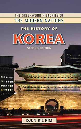 9781610695817: The History of Korea, 2nd Edition (The Greenwood Histories of the Modern Nations)
