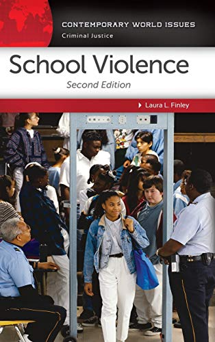 School Violence: A Reference Handbook (Contemporary World Issues): Finley, Laura L.