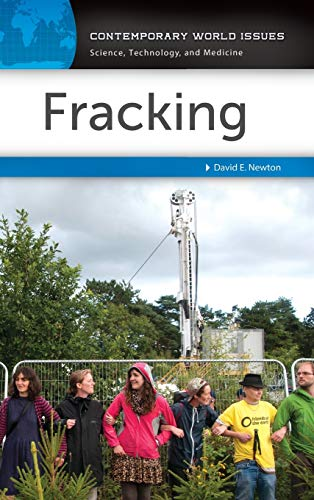Fracking: A Reference Handbook (Contemporary World Issues): Newton, David