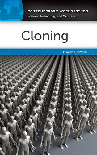 Cloning: A Reference Handbook (Contemporary World Issues): Newton, David E.