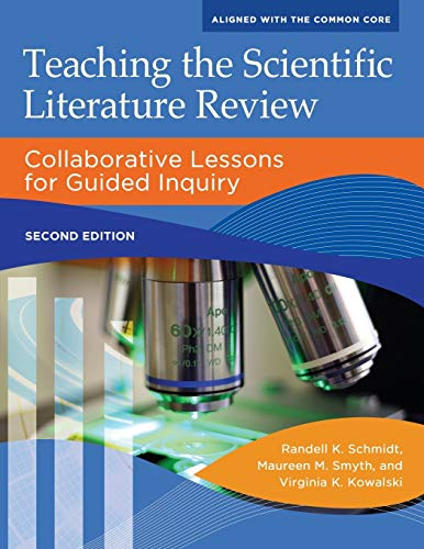 9781610697392: Teaching the Scientific Literature Review: Collaborative Lessons for Guided Inquiry, 2nd Edition (Libraries Unlimited Guided Inquiry)