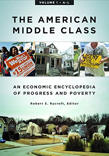 9781610697576: The American Middle Class [2 volumes]: An Economic Encyclopedia of Progress and Poverty