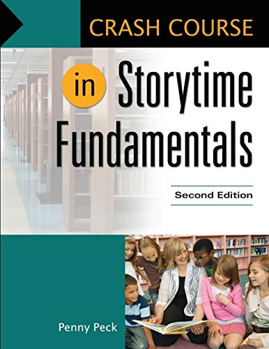 9781610697835: Crash Course in Storytime Fundamentals, 2nd Edition
