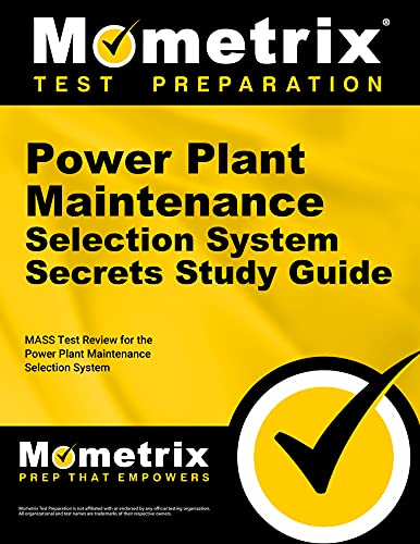 9781610720007: Power Plant Maintenance Selection System Secrets Study Guide: MASS Test Review for the Power Plant Maintenance Selection System