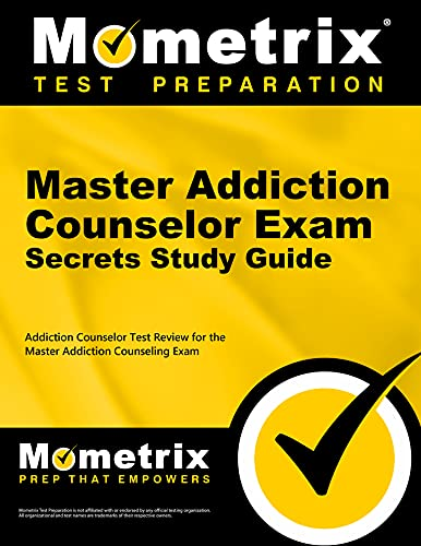 9781610720014: Master Addiction Counselor Exam Secrets Study Guide: Addiction Counselor Test Review for the Master Addiction Counseling Exam (Mometrix Secrets Study Guides)