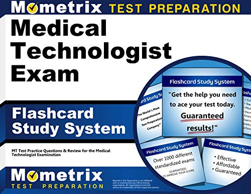 Medical Technologist Exam Flashcard Study System: MT Test Practice Questions & Review for the ...