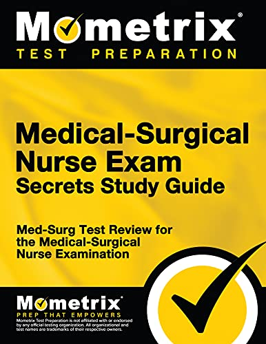 9781610720137: Medical-Surgical Nurse Exam Secrets Study Guide: Med-Surg Test Review for the Medical-Surgical Nurse Examination