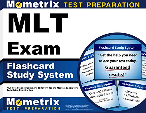 Mlt Exam Flashcard Study System: Mlt Test Practice Questions and Review for the Medical Laboratory ...